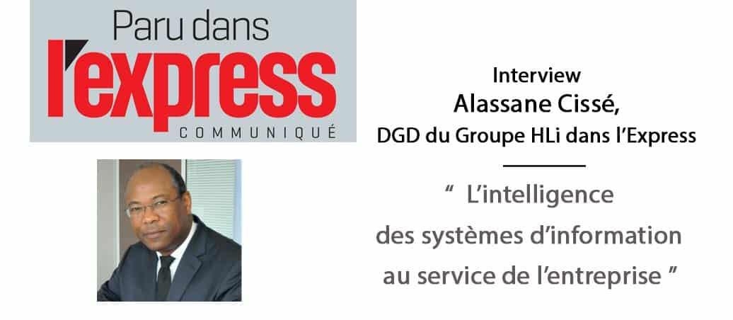 Alassane Cissé dans L'express à propos de l'intelligence des systèmes d'information