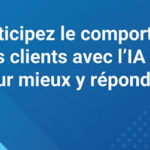 anticipation-du-comportement-clients-IA